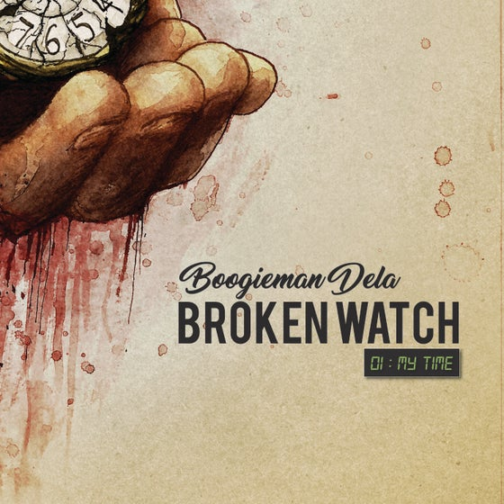 Image of Broken Watch 01 : My Time EP
