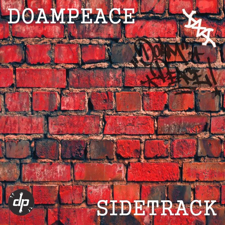 Image of DOAMPEACE DXA - SIDETRACK EP