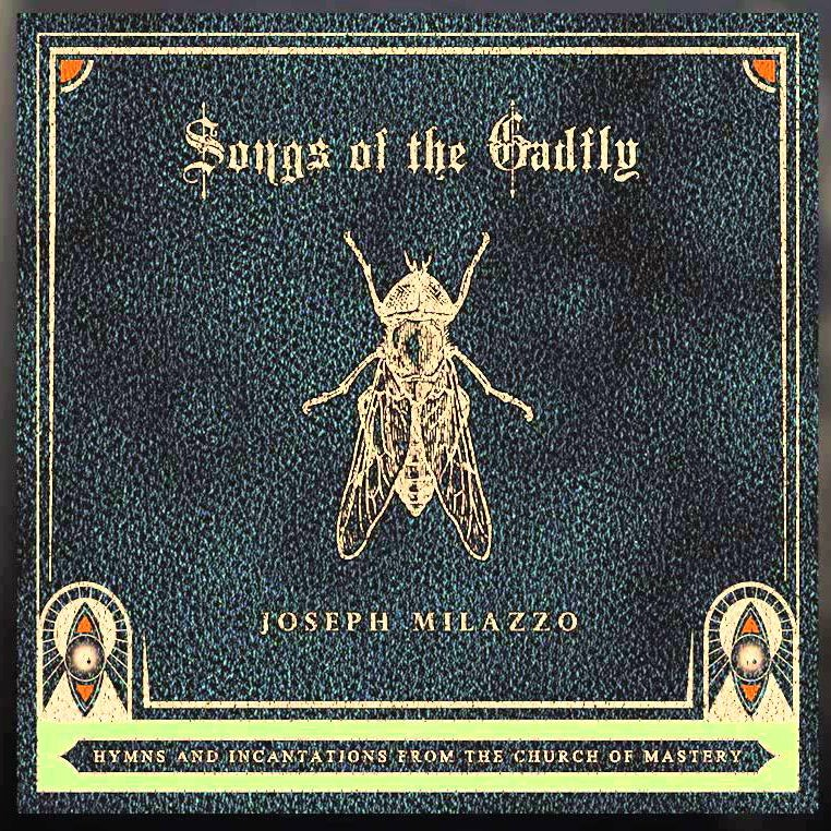 Image of Joseph Milazzo - Songs Of The Gadfly digipack CD