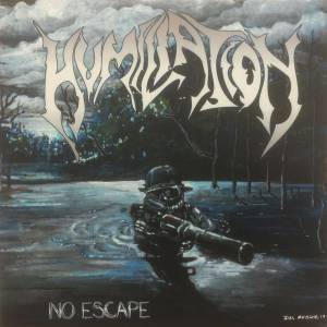Image of Humiliation – No Escape  CD