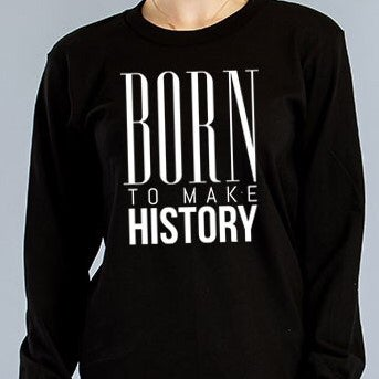 Image of Born to Make History Tee