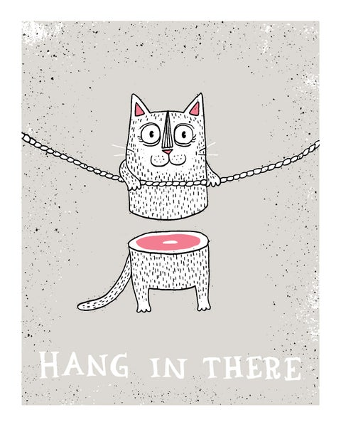 Image of Hang in There 8x10 Art Print