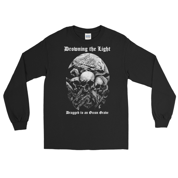 "Image of Drowning the Light - ""Dragged to an Ocean Grave"" long sleeve shirt"