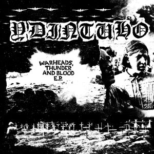 Image of YDINTUHO - WARHEADS THUNDER & BLOOD EP