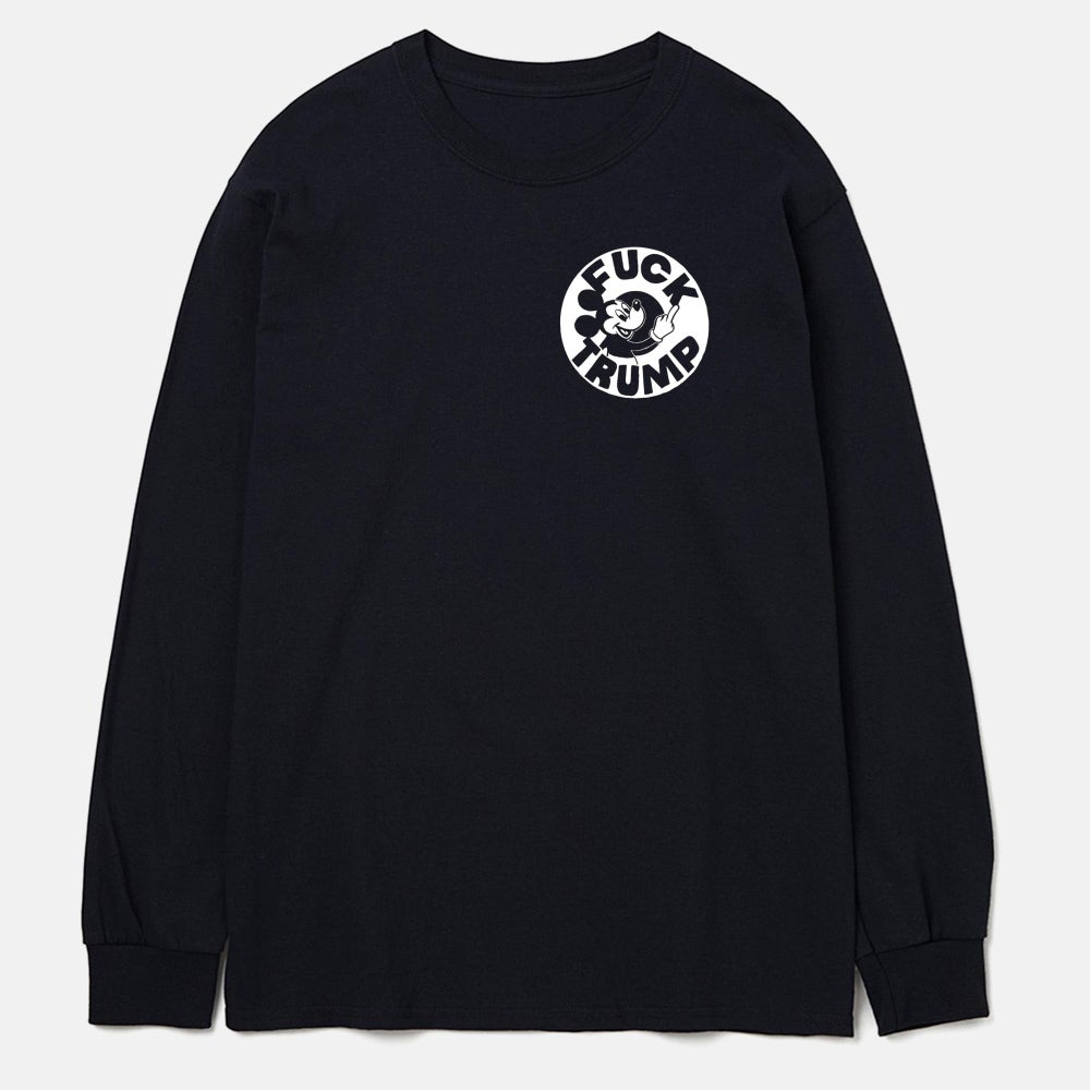 Image of LONG SLEEVE FUCK TRUMP