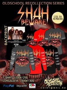 Image of SHAH beware T-shirts/Longsleeve NEW MERCH !!!