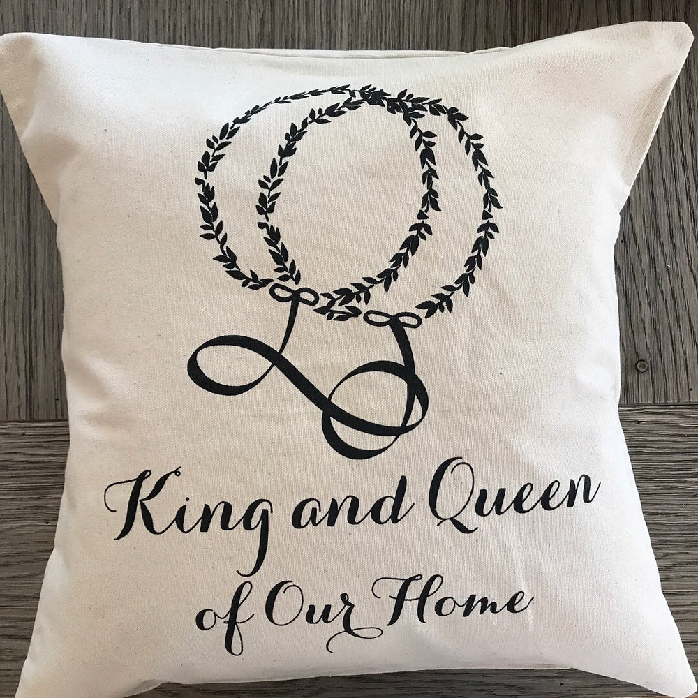 Image of King & Queen of Our Home - Pillow