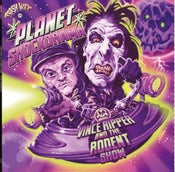 Image of OUT NOW LP Vince Ripper & Rodent Show : Planet Shockarama. Ltd Edition.