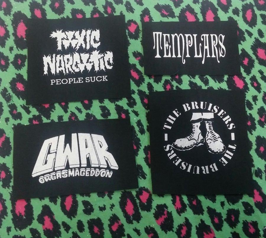 Image of Pick 1 patch - Toxic Narcotic, Templars, GWAR orgasmageddon, Bruisers