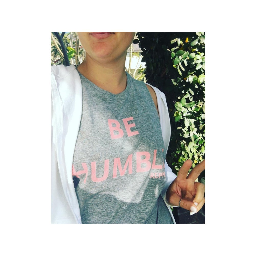 Image of Be Humble Muscle Tee