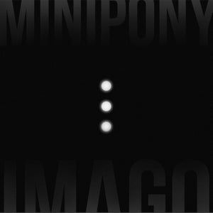 Image of Minipony - Imago - Cd Digipack