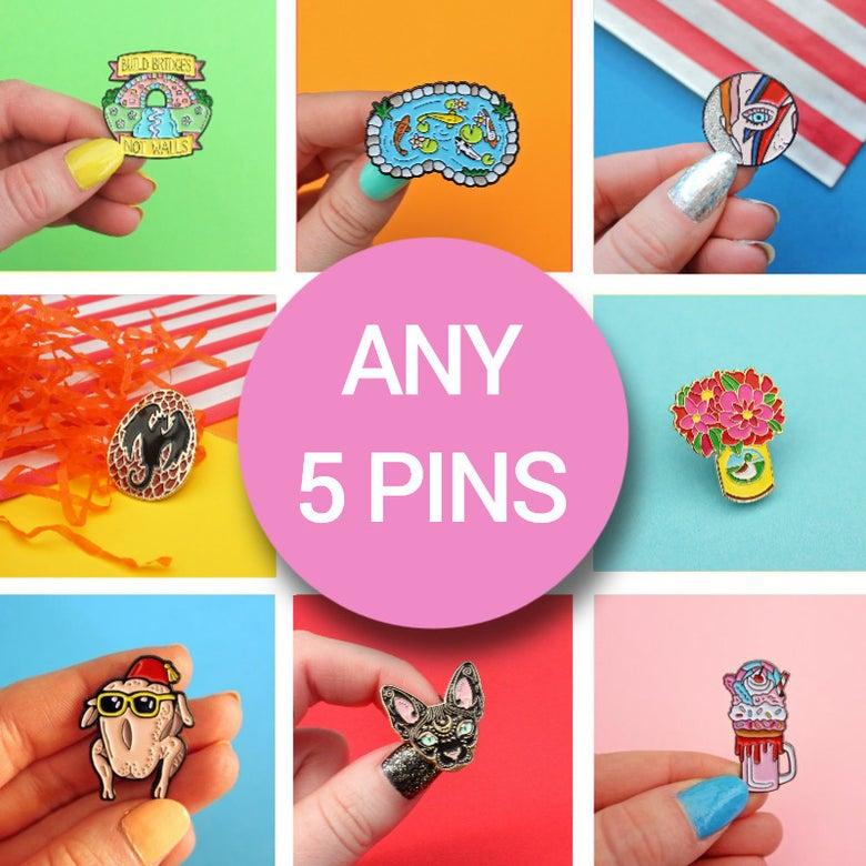 Image of Enamel Pin Set - any FIVE pins - discounted bundle