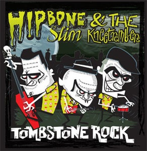 "Image of 7"" EP Hipbone Slim & The Knee Tremblers : Tombstone Rock +3"