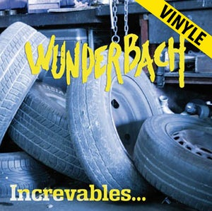 "Image of WUNDERBACH ""Increvables"" LP"