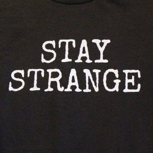 Image of STAY STRANGE