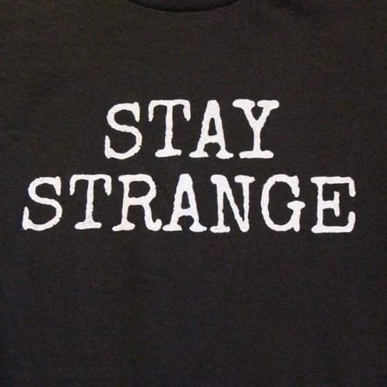 Image of STAY STRANGE