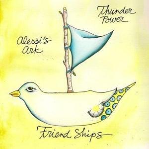 Image of Friendships (Thunder Power/Alessi's Ark)