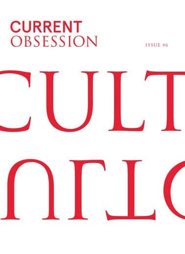 Image of CURRENT OBSESSION #6 CULT Issue