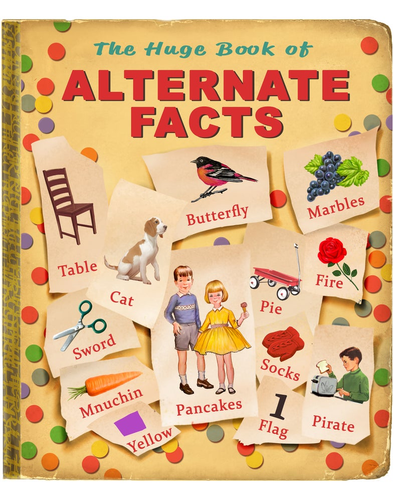 """Image of 'Alternate Facts' 16"""" X 20"""" Archival Print"""