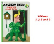 Image of ABONNEMENT 2-3-4-5 ! Mis geen enkel Cowboy Henk album! SUBSCRIPTION 2-3-4-5! Never miss an album!