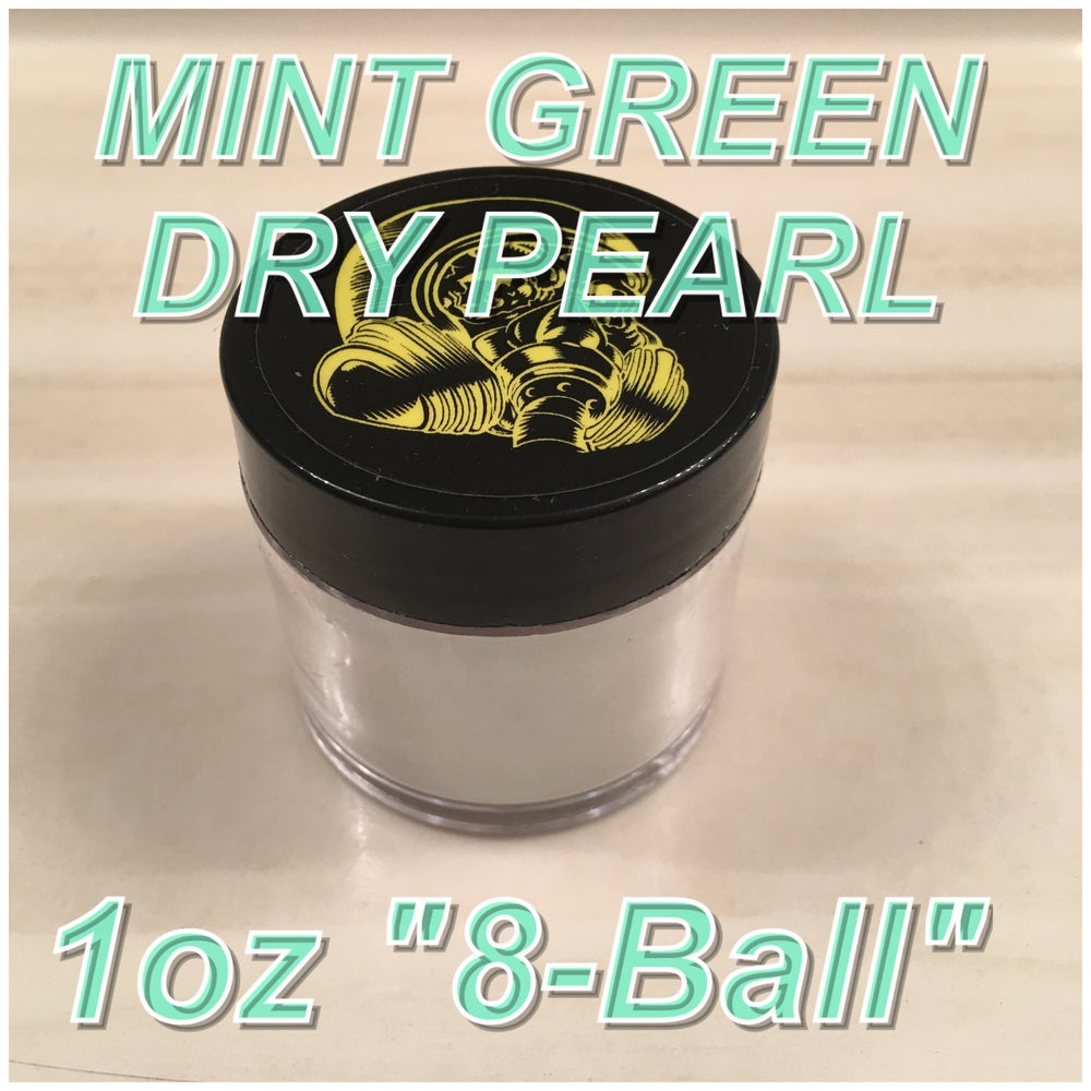 """Image of MINT GREEN - DRY PEARL """"8Ball"""" 1 oz."""