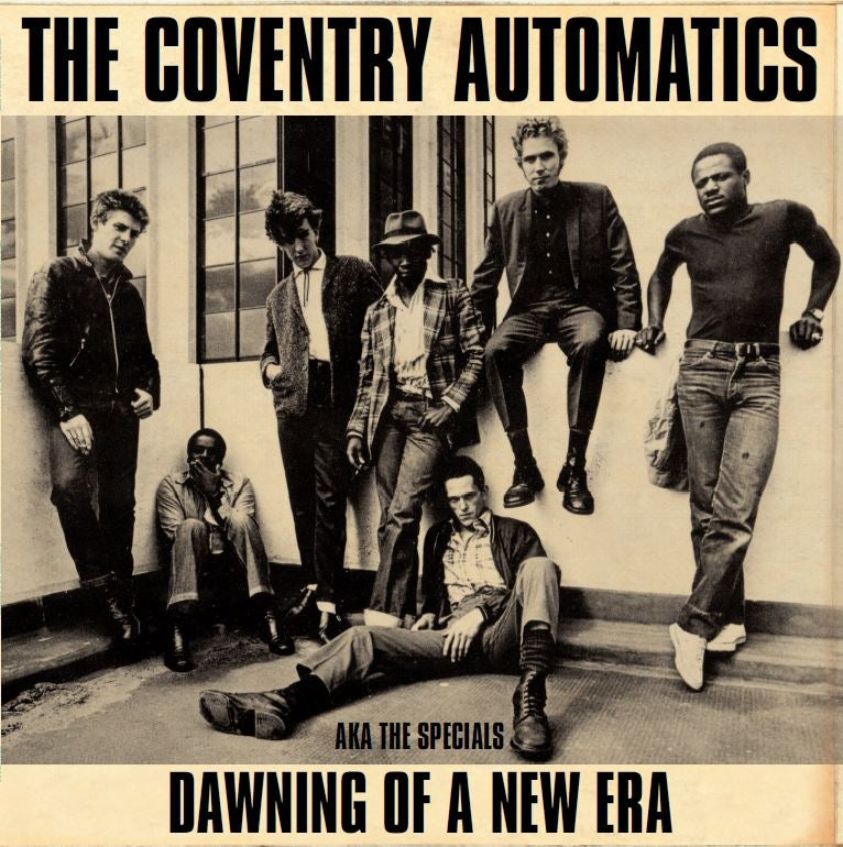 Image of THE COVENTRY AUTOMATICS AKA THE SPECIALS - DAWNING OF A NEW ERA  VINYL LP