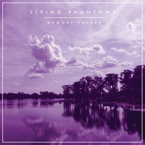 Image of Living Phantoms - Memory Palace CD - Preorder