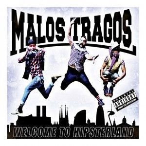"Image of Malos Tragos ""Welcome to Hipsterland"""