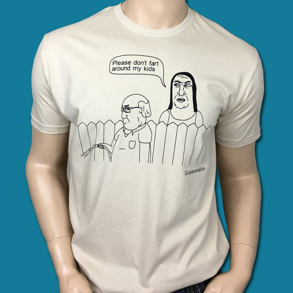 Please don't fart around my kids Shirt - Sick Animation Shop