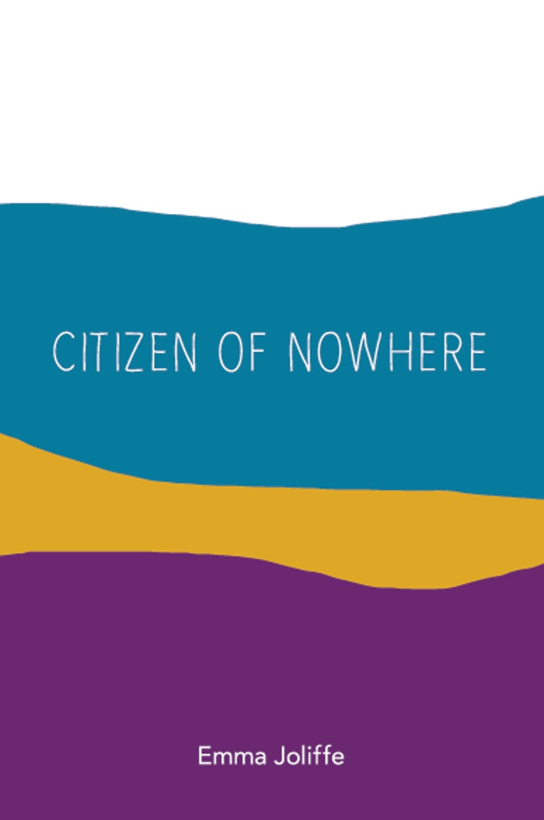 Image of Citizen of Nowhere by Emma Joliffe