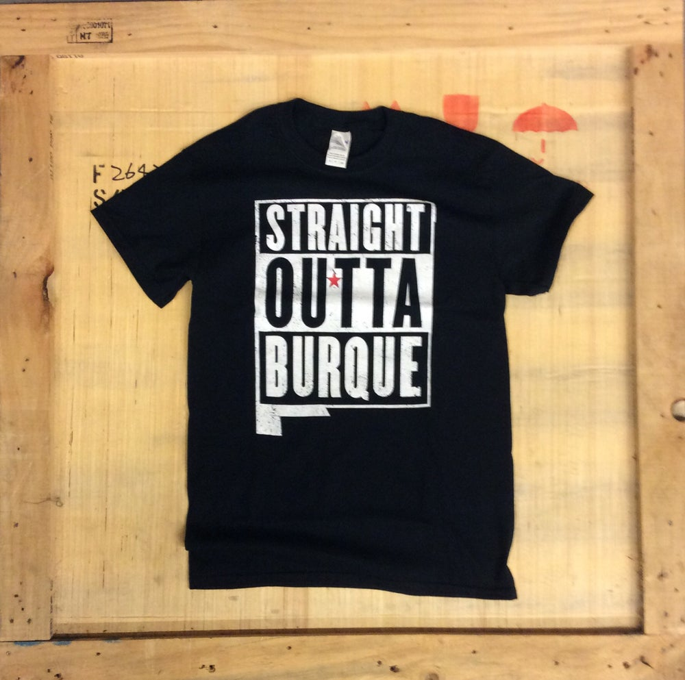 Image of STRAIGHT OUTTA BURQUE