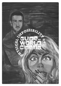 Image of Physical Impossibility #4: Guide To World Cinema