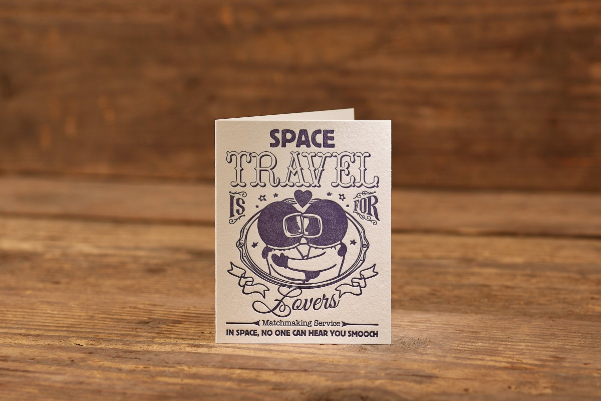"Image of Space Travel is for Lovers Letterpress Card (A2: 4.25 x 5.5"")"