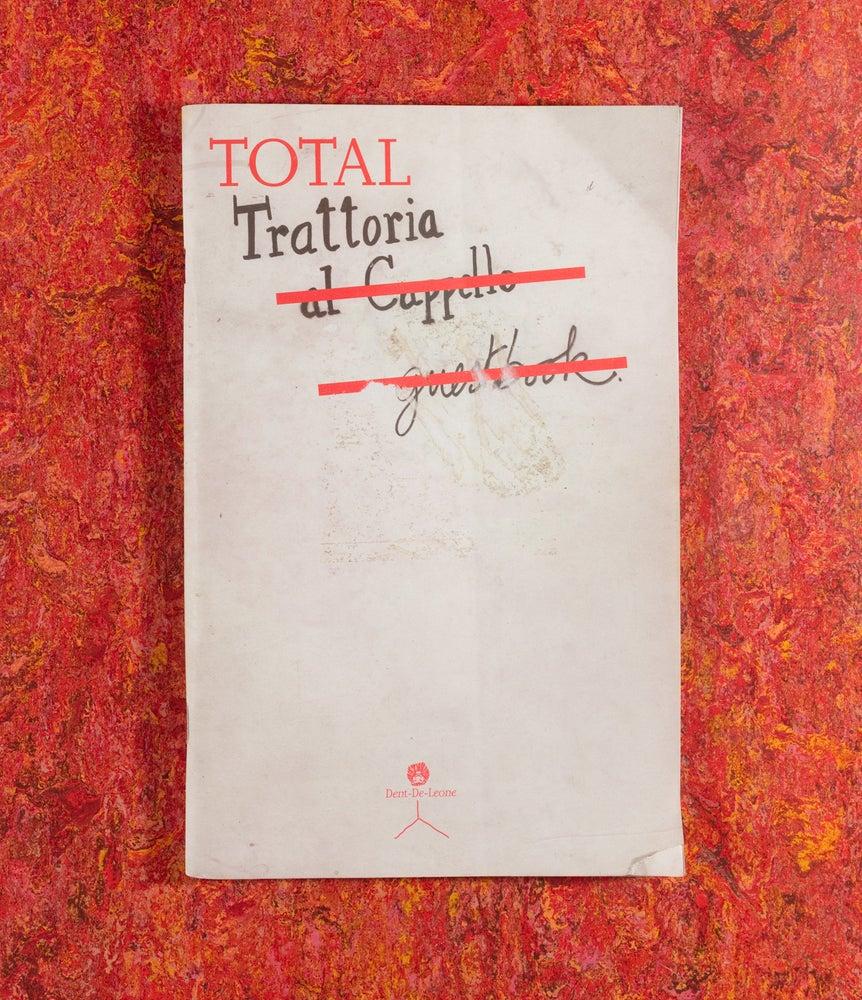 Image of Total Trattoria <br/> — Martino Gamper and The Trattoria Team