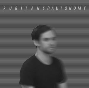 Image of PURITANS - AUTONOMY 7""