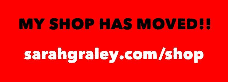 Image of NEW SHOP! sarahgraley.com/shop