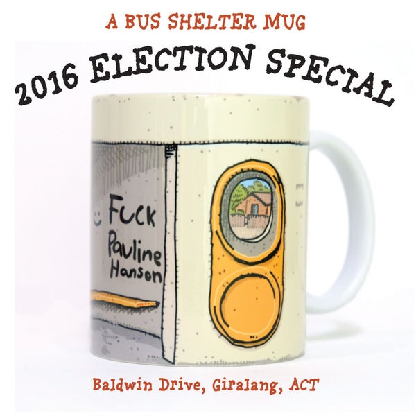Image of 2016 ELECTION COMMEMORATIVE BUS STOP MUG