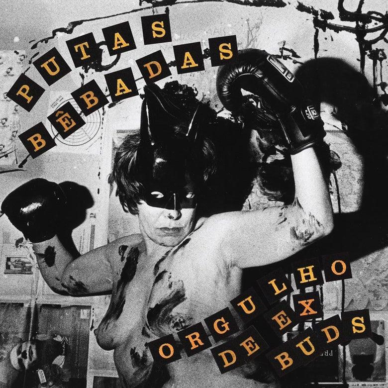 Image of PUTAS BÊBADAS - ORGULHO DE EX BUDS - 8MM 067 LP
