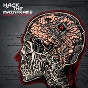 Image of Hack The Mainframe - Disorders Of Consciousness
