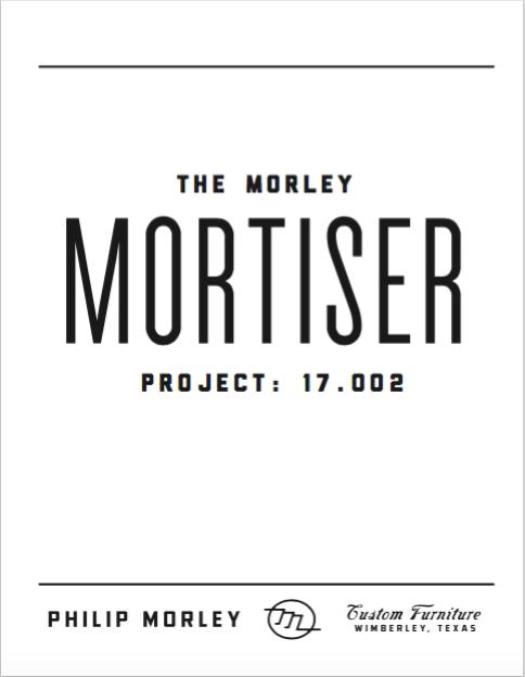 Image of The Morley Mortiser