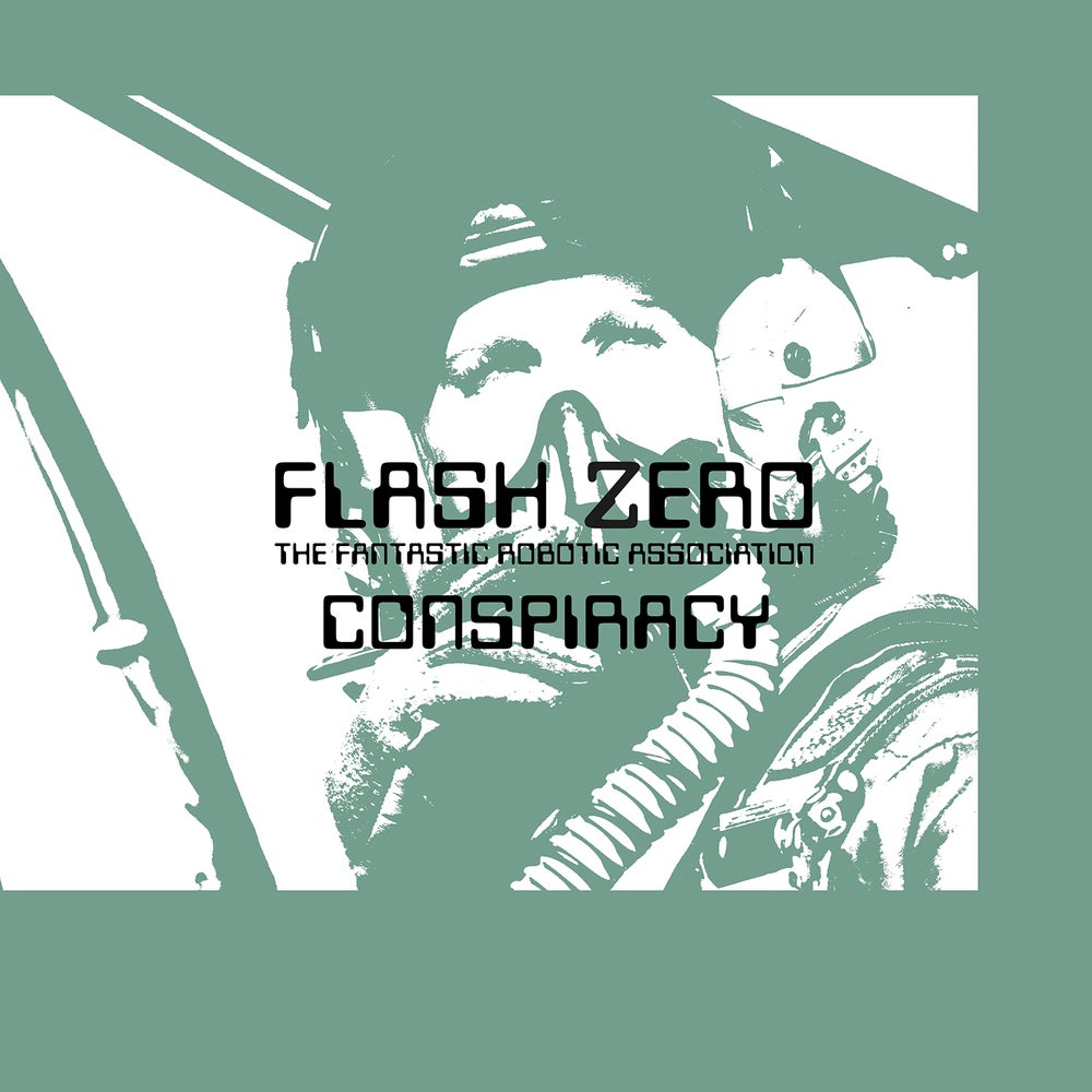 Image of Flash Zero - Conspiracy LP