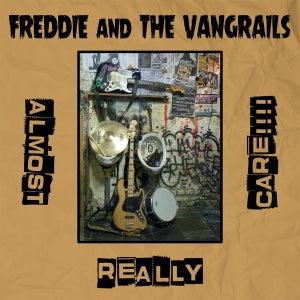 Image of Freddie & The Vangrails - Almost Really Care!!!! LP (blue vinyl)