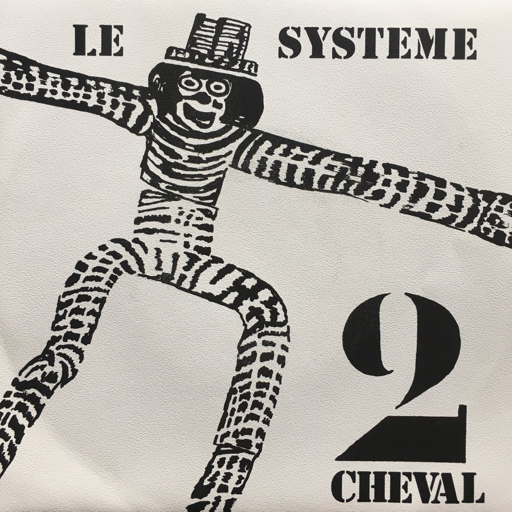 Image of 2 Cheval - Le Systeme 7""
