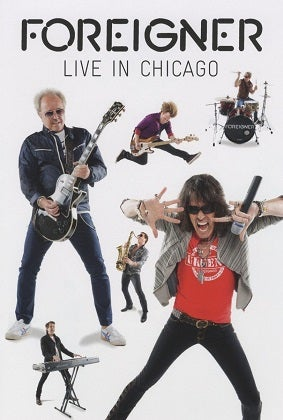 Image of FOREIGNER - Live In Chicago - DVD