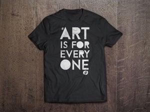 Image of #ArtIsForEveryone T-Shirt