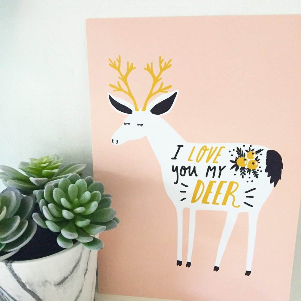 Image of I love you my deer - A4 print