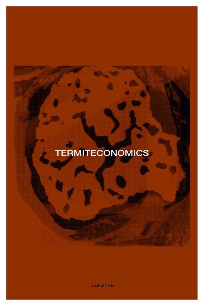 "Image of WS EDITION: Nicholas Mangan - ""Termiteconomics"""