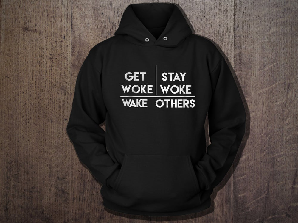 Image of Wake Up Hoodie