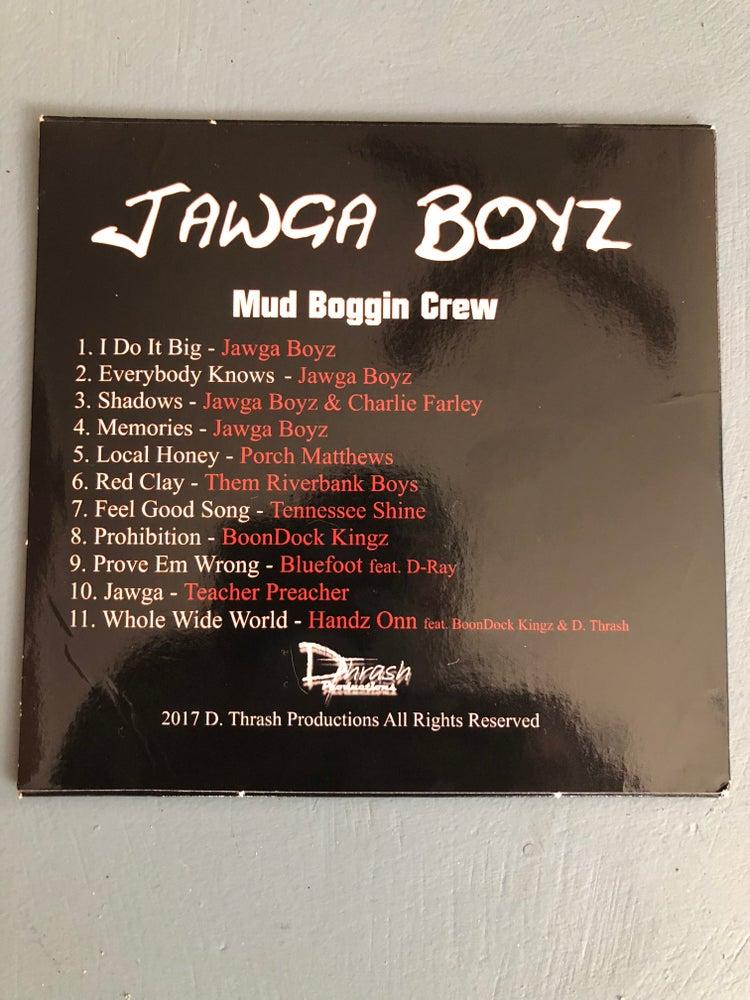 Image of Jawga Boyz Mud Bog Crew Vol. 1