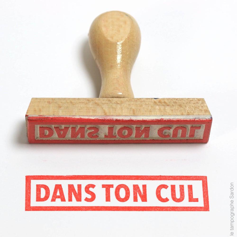 Image of Dans ton cul